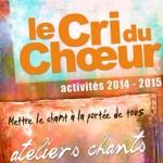 Plaquette ateliers Le Cri du Choeur - 2014